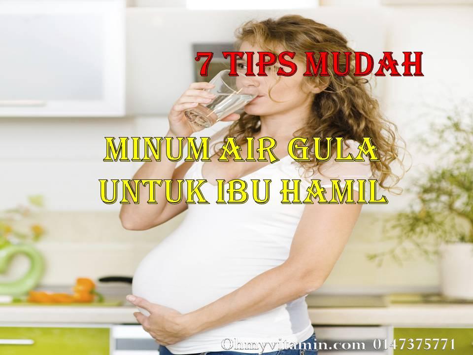 7 TIPS MUDAH MINUM AIR GULA UNTUK IBU HAMIL AGAR TIDAK TERMUNTAH