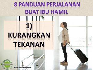 8 PANDUAN PERJALANAN BUAT IBU HAMIL 1