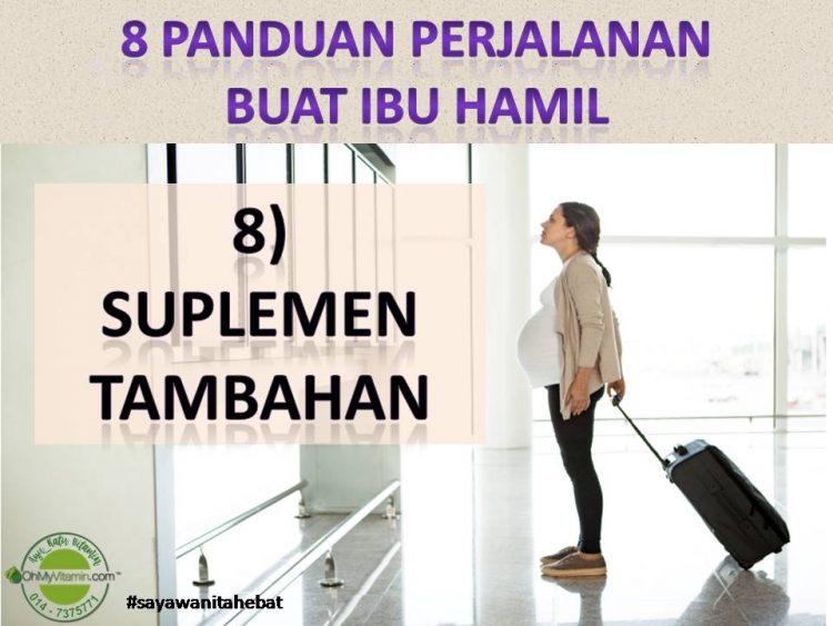 8 PANDUAN PERJALANAN IBU HAMIL 8