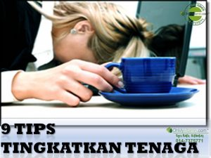 9 TIPS TINGKATKAN TENAGA