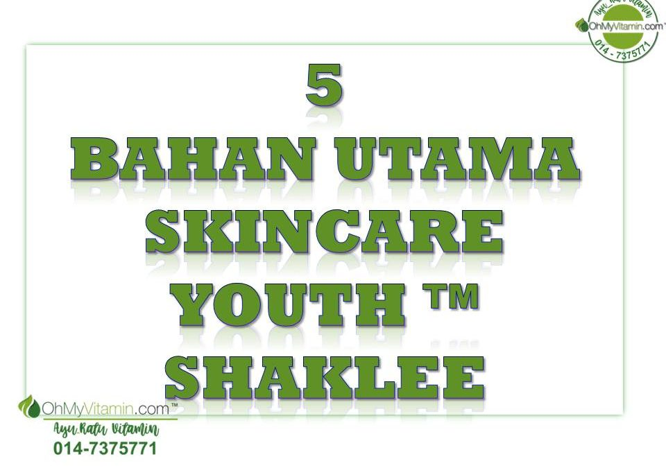 5 BAHAN UTAMA YOUTH SKINCARE