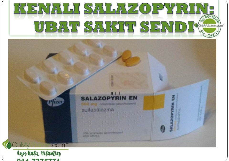 KENALI SULFALAZINE / SALAZOPYRIN: UBAT SAKIT SENDI