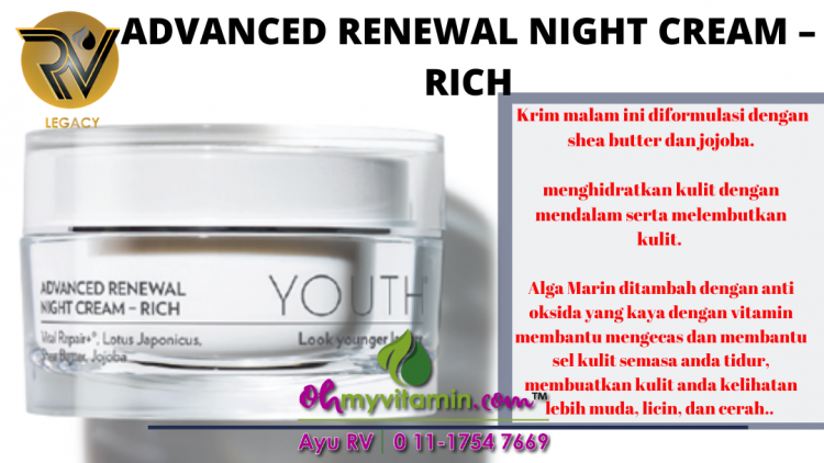 ADVANCED RENEWAL NIGHT CREAM – RICH