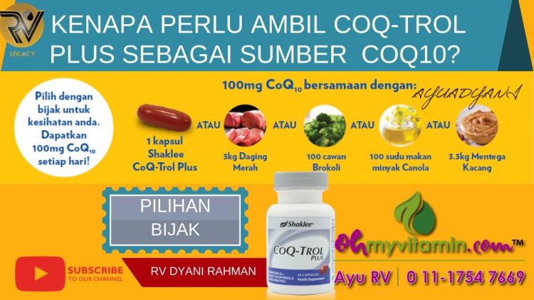 KENAPA PERLU AMBIL COQ-TROL PLUS SEBAGAI SUMBER COQ10 BADAN