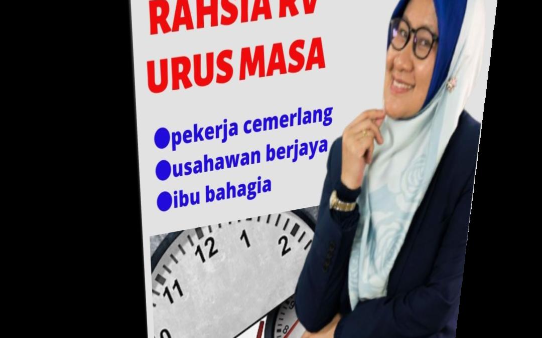 E-BOOK RAHSIA RV URUS MASA: BEKERJAYA, BERNIAGA & MENGURUSKAN RUMAHTANGGA